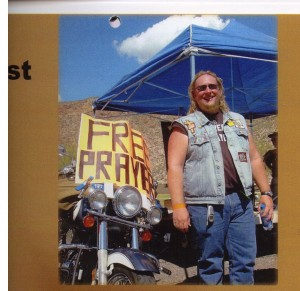 2004: Emil set up Free Prayer at a motorcycle rally in Arizona.